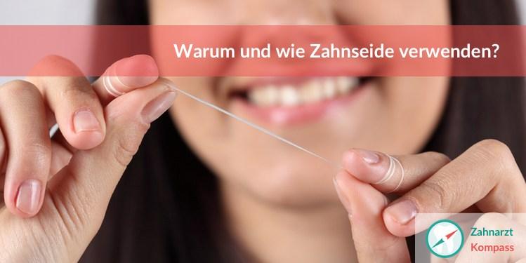Zahnseide Verwendung
