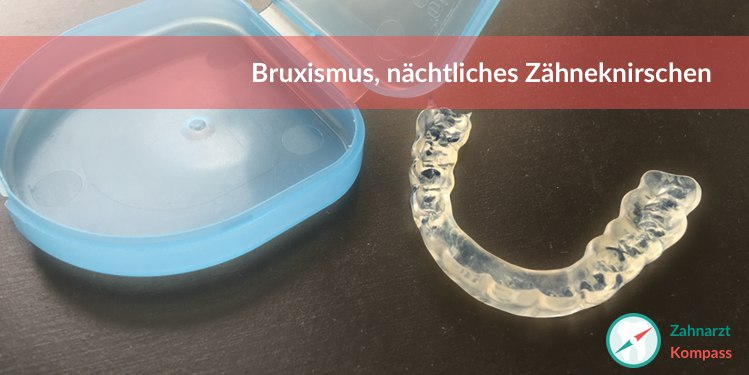Aufbissschiene bei Zähneknirschen